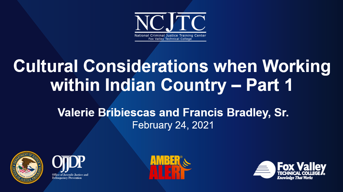 Presentation Opening Slide Image: Cultural Considerations when Working within Indian Country, Recorded February 24, 2021