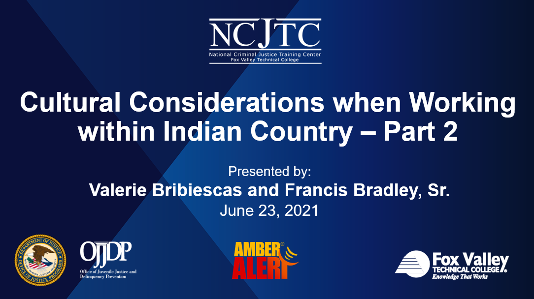 Presentation Opening Slide Image: Cultural Considerations when Working within Indian Country – Part 2, Recorded June 23, 2021